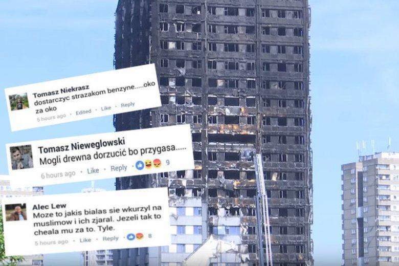 Pod doniesieniami o pożarze londyńskiego wieżowca, oprócz wyrazów współczucia można znaleźć także takie wypowiedzi.