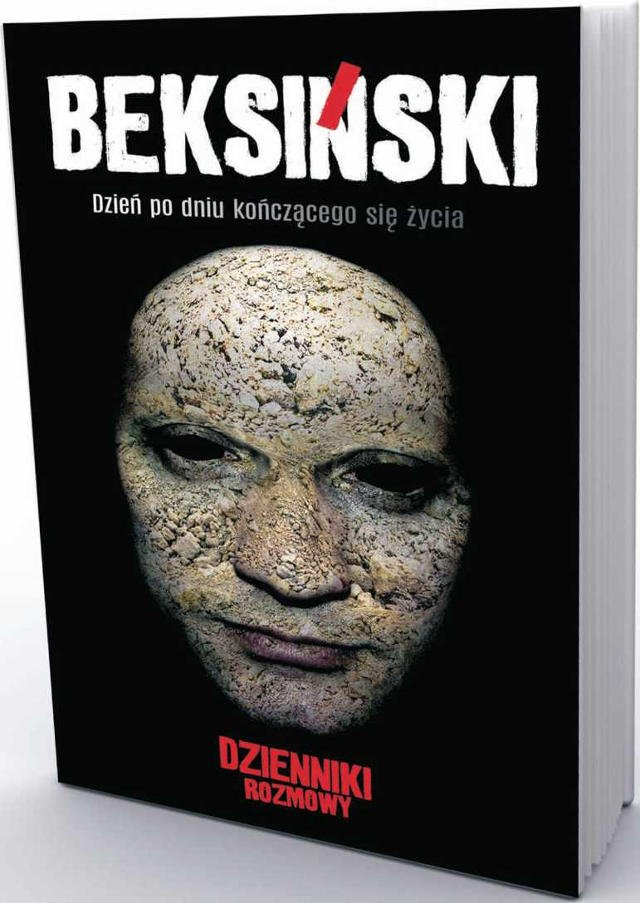 """Okładka książki - """"Beksiński. Dzień po dniu kończącego się życia. Dzienniki. Rozmowy""""."""