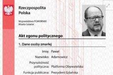 """Paweł Adamowicz był jednym z 11 prezydentów, którym Młodzież Wszechpolska wystawiła """"akt zgonu"""""""