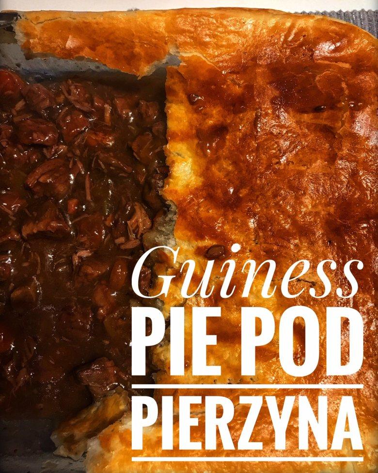 Guiness pie pod pierzyną