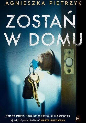 """Agnieszka Pietrzyk """"Zostań w domu"""""""