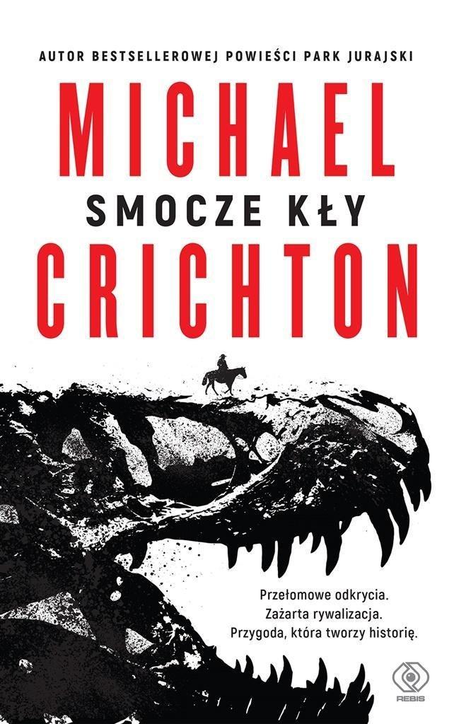 "Michael Crichton ""Smocze kły"""