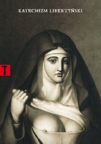 Katechizm libertyński utwór anonimowy