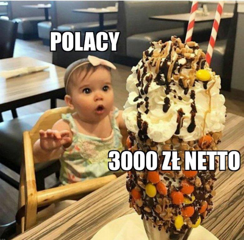 W internecie jest wiele memów z Polakami wpatrzonymi w 3000 netto.