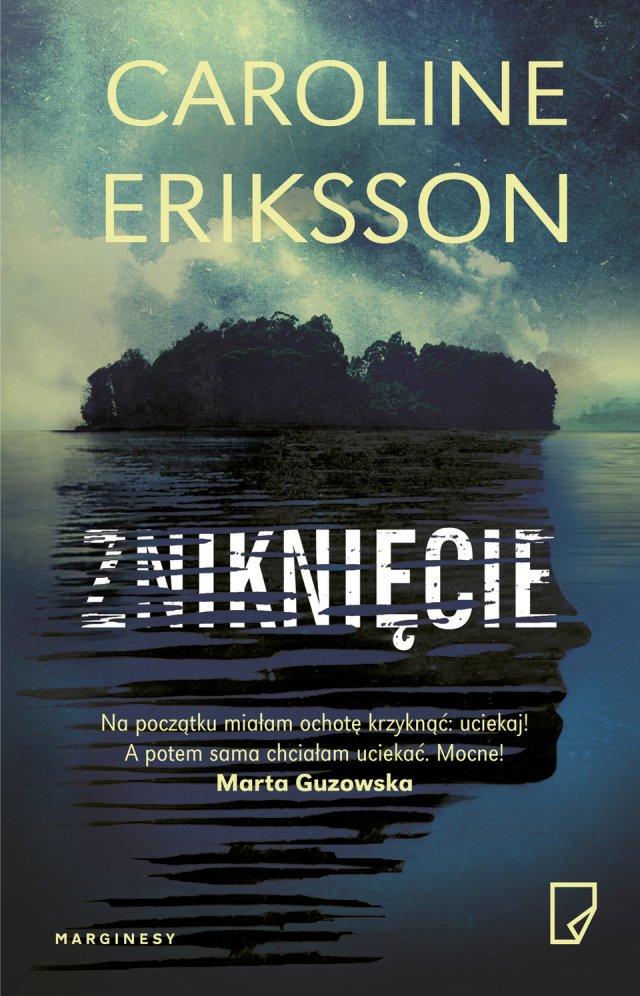 """Caroline Eriksson """"Zniknięcie"""""""