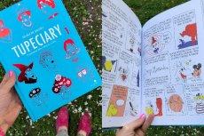 """""""Tupeciary"""" to zbiór komiksów o życiu wyjątkowych kobiet. To ciekawa lektura dla mamy i córki"""