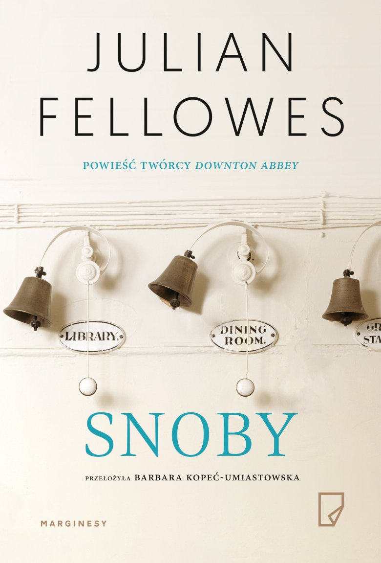 "Julian Fellowes ""Snoby"""