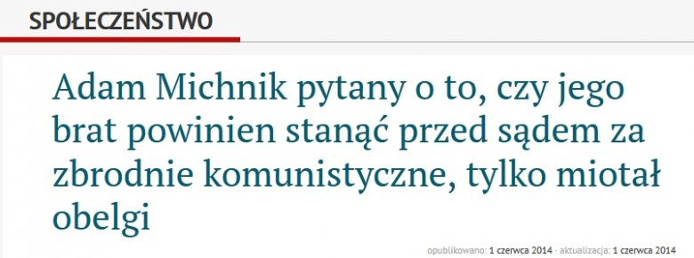"""Typowy materiał na temat Stefana Michnika. Tu już dawno nie chodzi o sprawiedliwość, tylko o dogryzanie """"Wyborczej""""."""