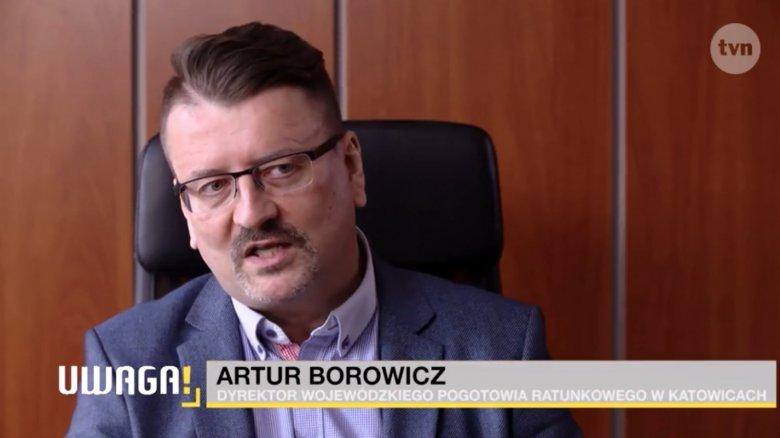 Artur Borowicz - Dyrektor Wojewódzkiego Pogotowia Ratunkowego w Katowicach. TVN Uwaga