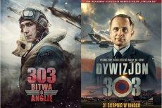 """W sierpniu do kin wchodzą dwa filmy o tej samej tematyce: """"303. Bitwa o Anglię"""" i """"Dywizjon 303"""""""