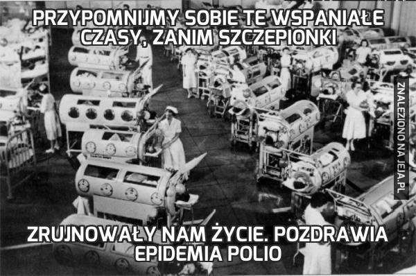 #antyszczepionkowcyniepamietajo