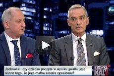 Senator PiS Jan Maria Jackowski o gwałcie i ciąży w programie Moniki Olejnik.