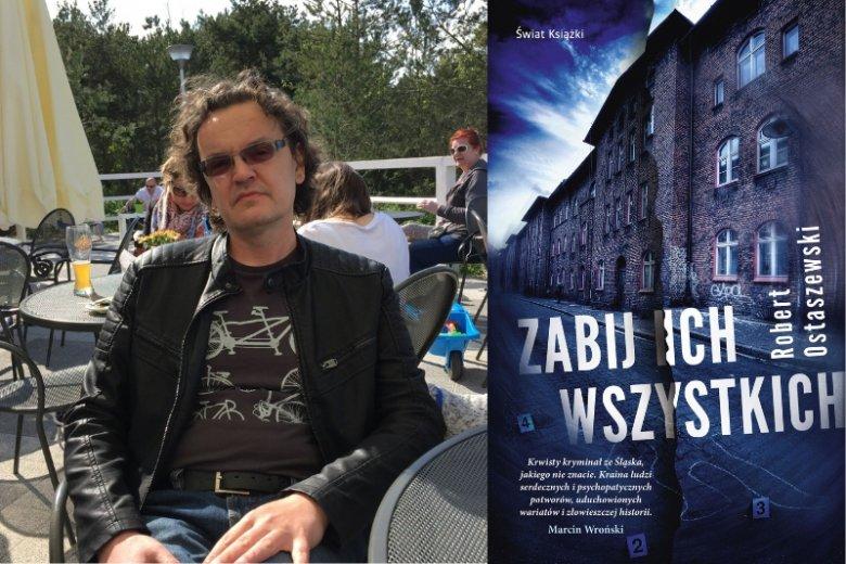 """""""Zabij ich wszystkich"""" to najnowsza powieść kryminalna w dorobku Roberta Ostaszewskiego. Osią akcji, która rozgrywa się na Górnym Śląsk, jest rytualne morderstwo portiera, Stefana Wilka"""