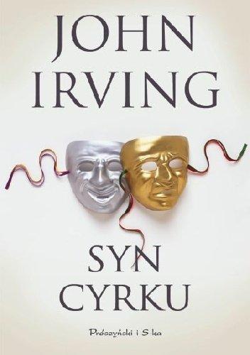 John Irving Syn cyrku