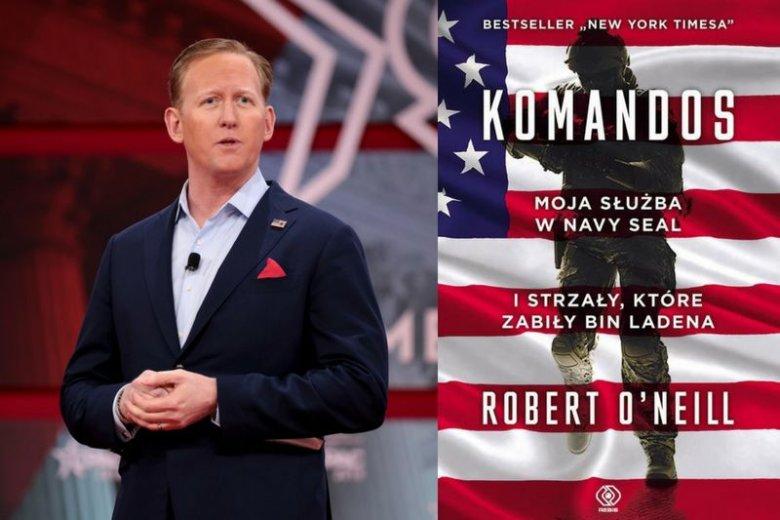 Robert O'Neill to emerytowany żołnierz NAVY SEAL. Po odejściu ze służby ogłosił światu, że był tym członkiem oddziału, który zastrzelił Osamę bin Ladena. Kulisy tej słynnej akcji zdradza w swojej książce ''Komandos'' (polska premiera: 3 lipca 2018)
