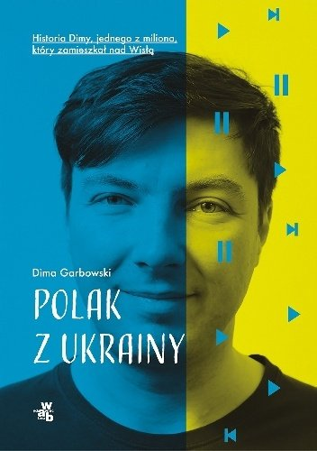 Dima Garbowski Polak z Ukrainy
