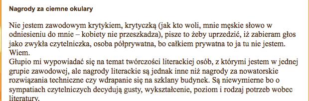 Kalicińska jest zasmucona pesymistycznym wydźwiękiem prozy nagradzanej w Polsce.