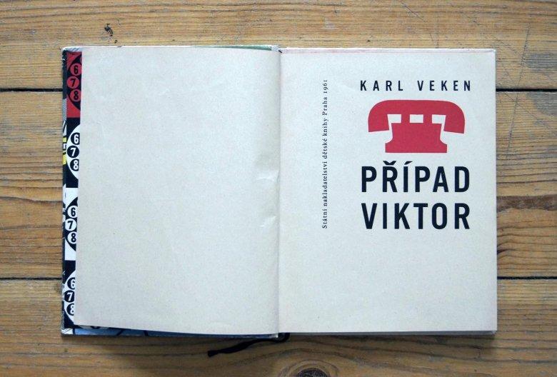 Karl Veken – PŘÍPAD VIKTOR / Ilustracje: Miloš Noll [SNDK, Praha 1961]