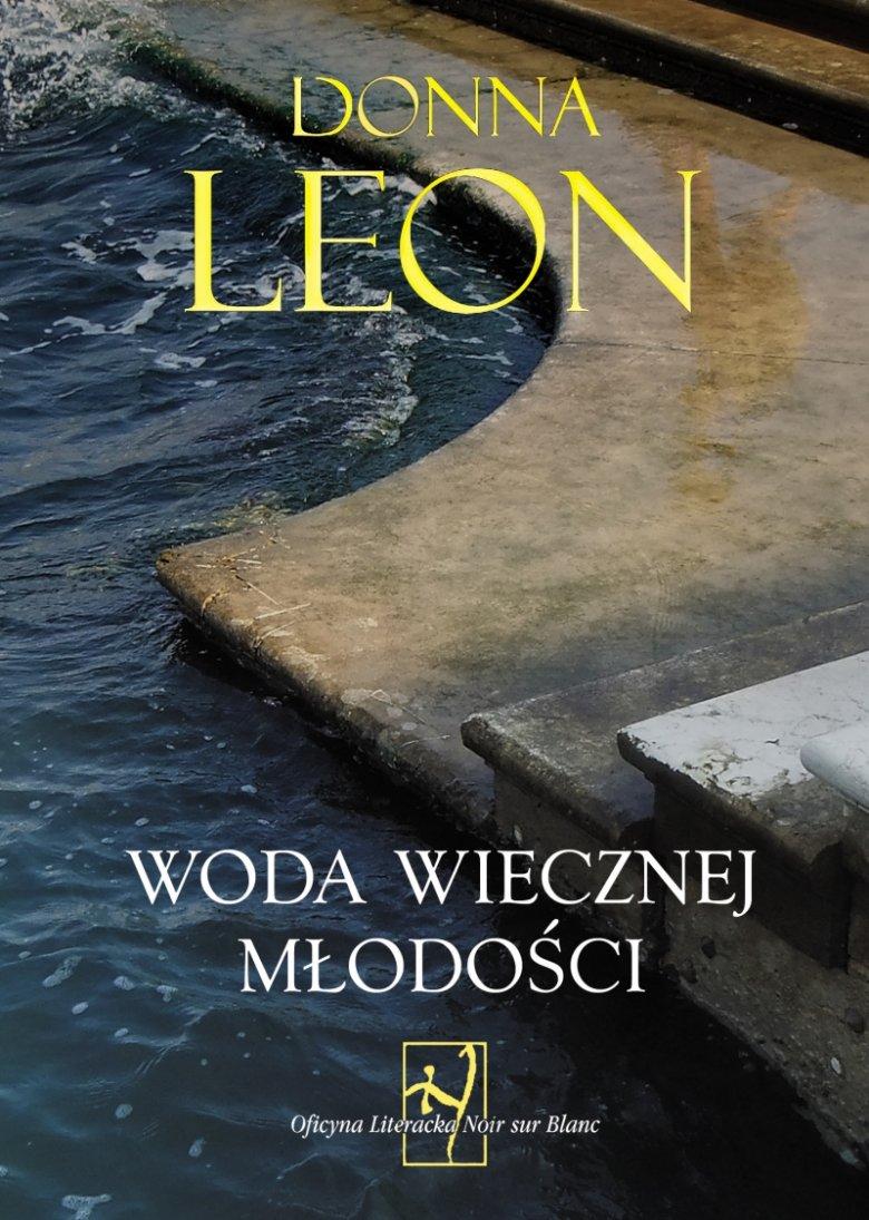 """Donna Leon """"Woda wiecznej młodości"""""""