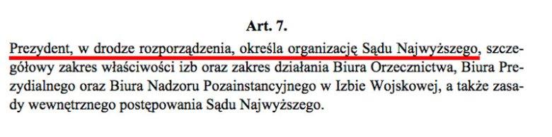 Ustawa o Sądzie Najwyższym z 1984 r. została znowelizowana w 1989 r. – wówczas dokonano zmiany, że to nie Rada Państwa a Prezydent określa organizację SN.