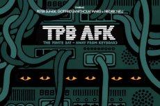 "Fragment plakatu filmu dokumentalnego ""The Pirate Bay – Away From Keyboard"""