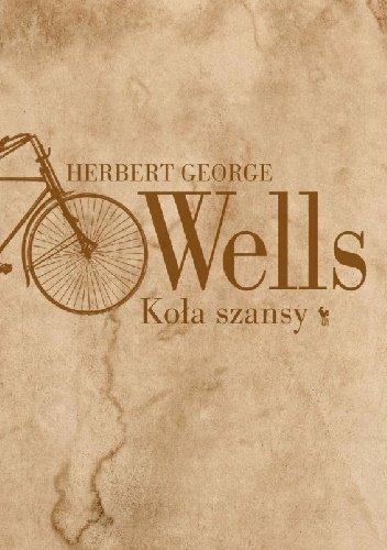 Herbert George Wells Koła szansy