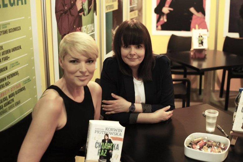 Karolina Korwin Piotrowska oraz Ilona Felicjańska