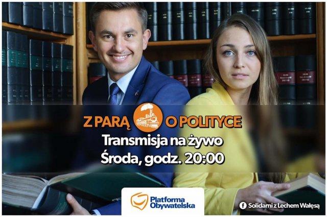 """Środowe transmisje na żywo: """"Z parą o polityce"""""""
