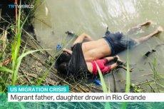To zdjęcie wstrząsnęło światem. Ojciec z córką próbowali dostać się do USA przez Rio Grande.