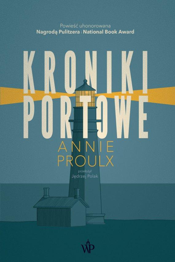 Annie Proulx Kroniki portowe