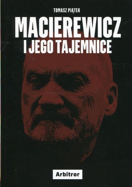 Tomasz Piątek Macierewicz i jego tajemnice