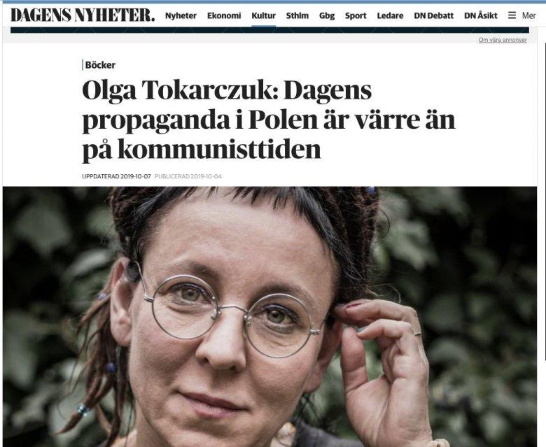 Olga Tokarczuk powiedziała szwedzkiemu dziennikowi, że w Polsce PiS propaganda jest gorsza niż za komuny.