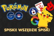 Co kryje się za Pokemon Go? Jeżeli szukacie paliwa dla swojego wewnętrznego paranoika - internet was nie zawiedzie.