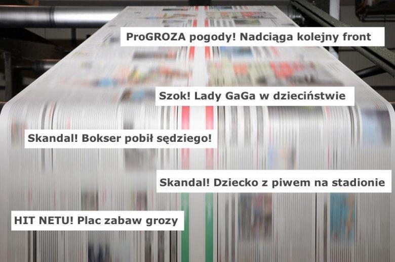 """""""Szok"""", """"skandal"""" i """"groza"""" atakują nas z nagłówków"""