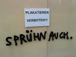 plakatieren verboten. szprejowanie też.