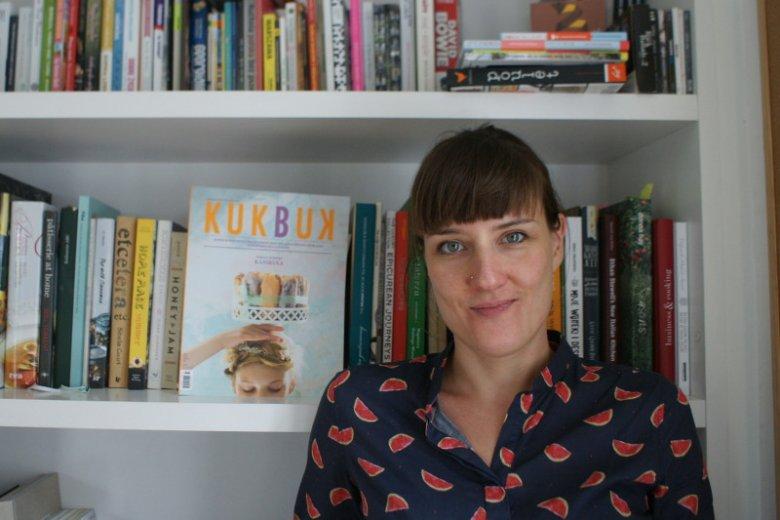 Agata Michalak z KukBuk'a: Jeśli ktoś nie jest zainteresowany tym co je, to  wydaje mi się, że jest ograniczony