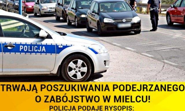 Zabójstwo w Mielcu, trwa obława