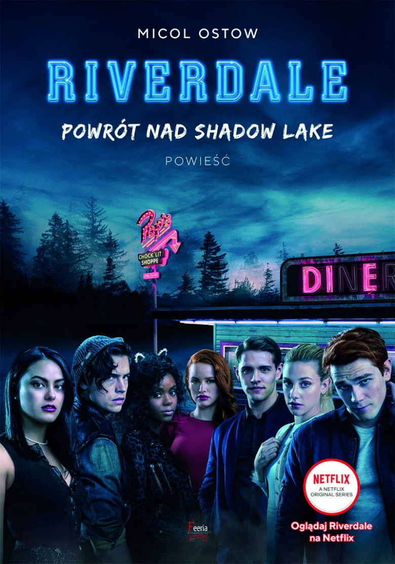 """Riverdale. Powrót nad Shadow Lake"""