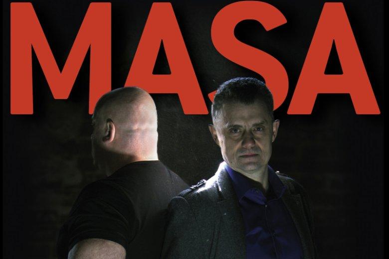 """""""Masa. O porachunkach polskiej mafii"""" to już trzecia książka z tej serii."""
