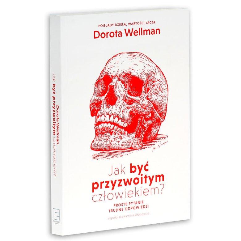 Książka Doroty Wellmann ukazała się we wrześniu tego roku