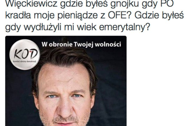 Więckiewicz spotkał się z nagonką na Twitterze za popieranie KOD-u.