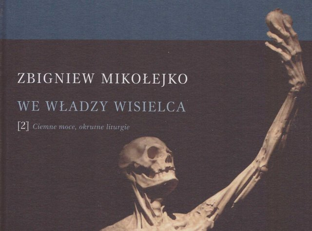 Z. Mikołejko, We władzy wisielca, słowo/obraz terytoria, Gdańsk 2014.
