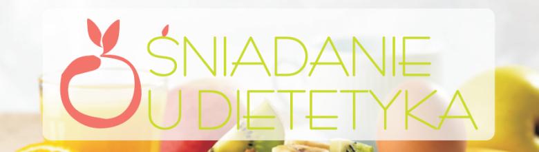 Śniadanie z dietetykiem
