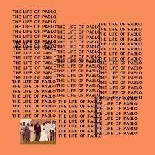 """Cover płyty  Kanye Westa """"Life of Pablo"""""""