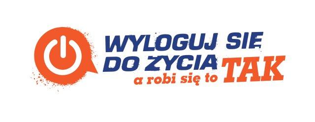 """Logo kampanii """"WYLOGUJ SIĘ DO ŻYCIA - a robi się to TAK"""""""