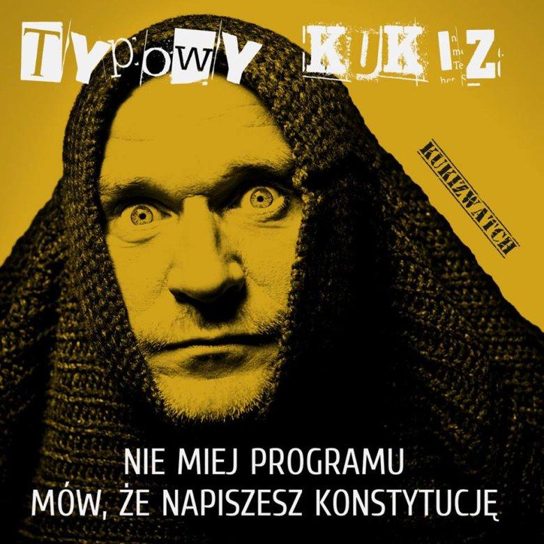 """""""Kiedy odsuniemy od władzy, tych którzy sprzedali Polskę, będziemy mogli napisać nową konstytucję""""    """"Nie mam programu"""""""