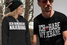 Sklep Ich und meine babcia sprzedaje koszulki z mocnymi polsko-niemieckimi hasłami.