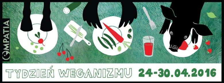 Tydzień Weganizmu 2016.