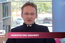 Ksiądz Sławomir Kostrzewa od dawna ostrzega rodziców przed niebezpiecznymi zabawkami