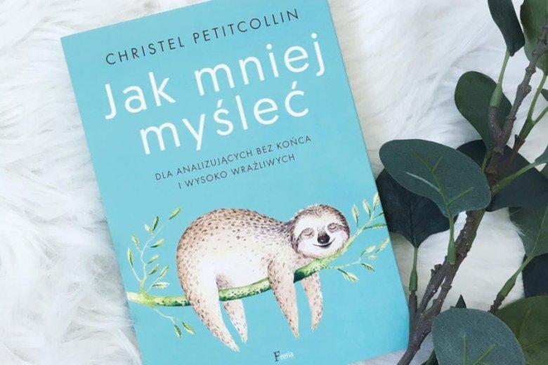 Poradnik o myśleniu mniej nieoczekiwaniem stał się w Polsce bestsellerem